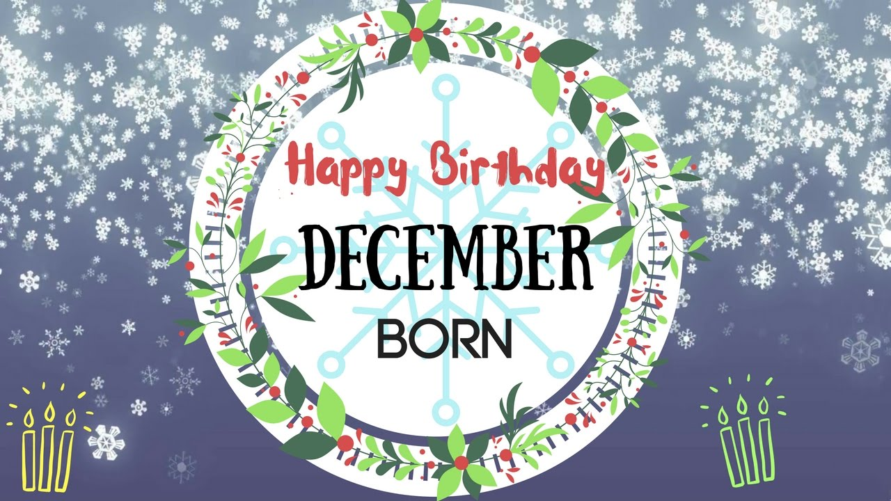 Happy December Birthday Images
